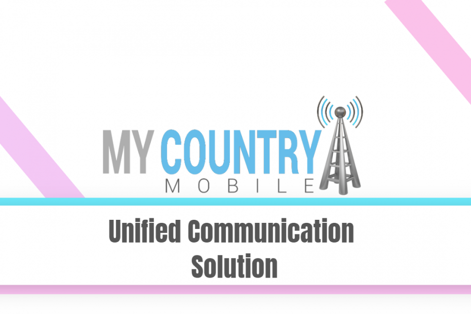 Unified Communication Solution - My Country Mobile
