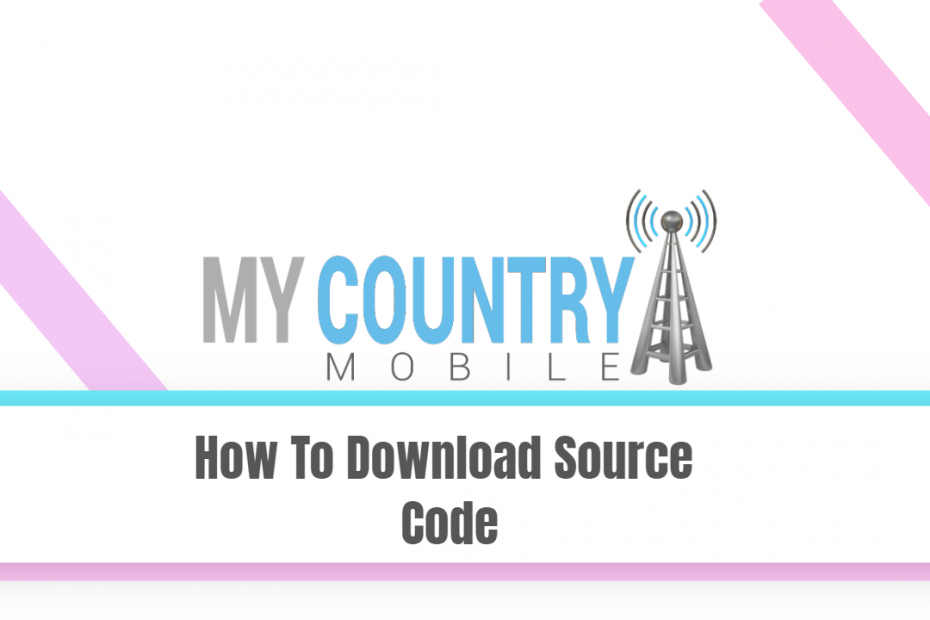 How To Download Source Code - My Country Mobile