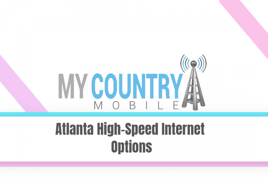 Atlana High Speed Internet Options - My Country Mobile
