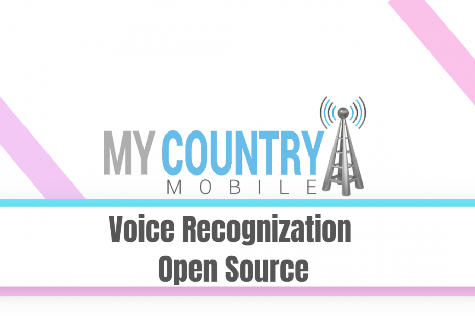 Voice Recognization Open Source - My Country Mobile